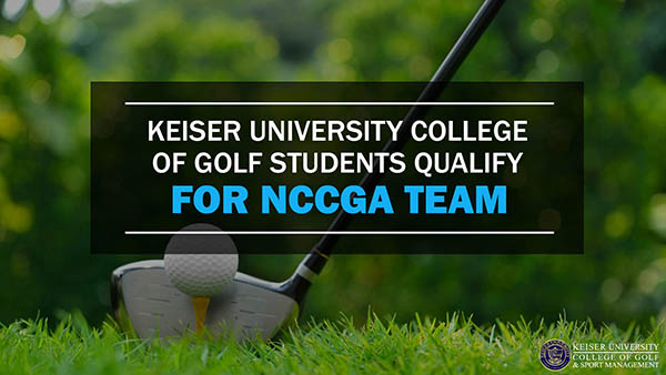 Keiser University College of Golf Students Qualify for NCCGA Team