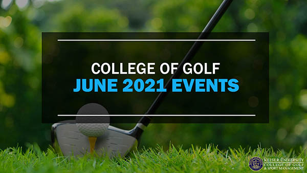 College of Golf June 2021 Events