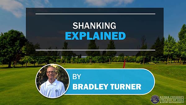 Shanking Explained
