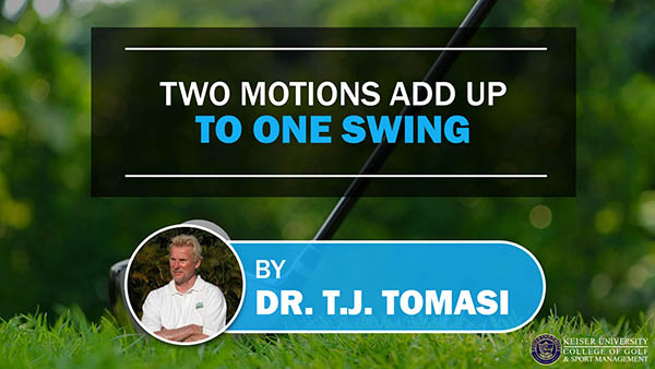 Two Motions Add Up to One Swing