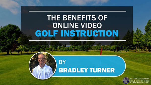 The Benefits of Online Video Golf Instruction